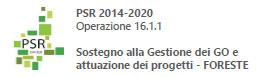 PSR 2014-2020 sostegno alla Gestione del GO e attuazione dei progetti - FORESTE